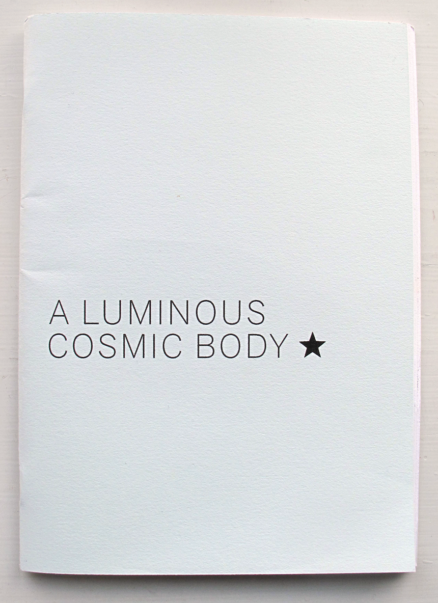 A luminous cosmic body *